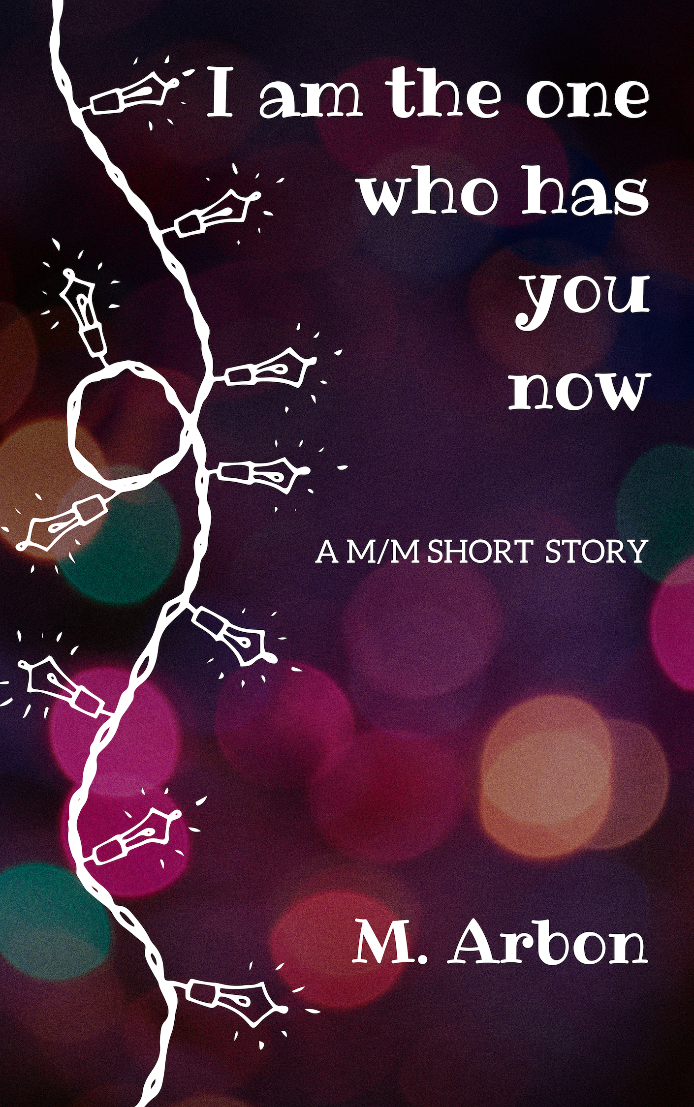 Cover of I Am the One Who Has You Now, showing Christmas lights and sparkles