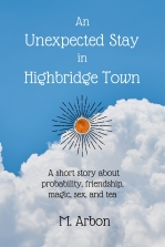 An Unexpected stay in Highbridge Town story cover